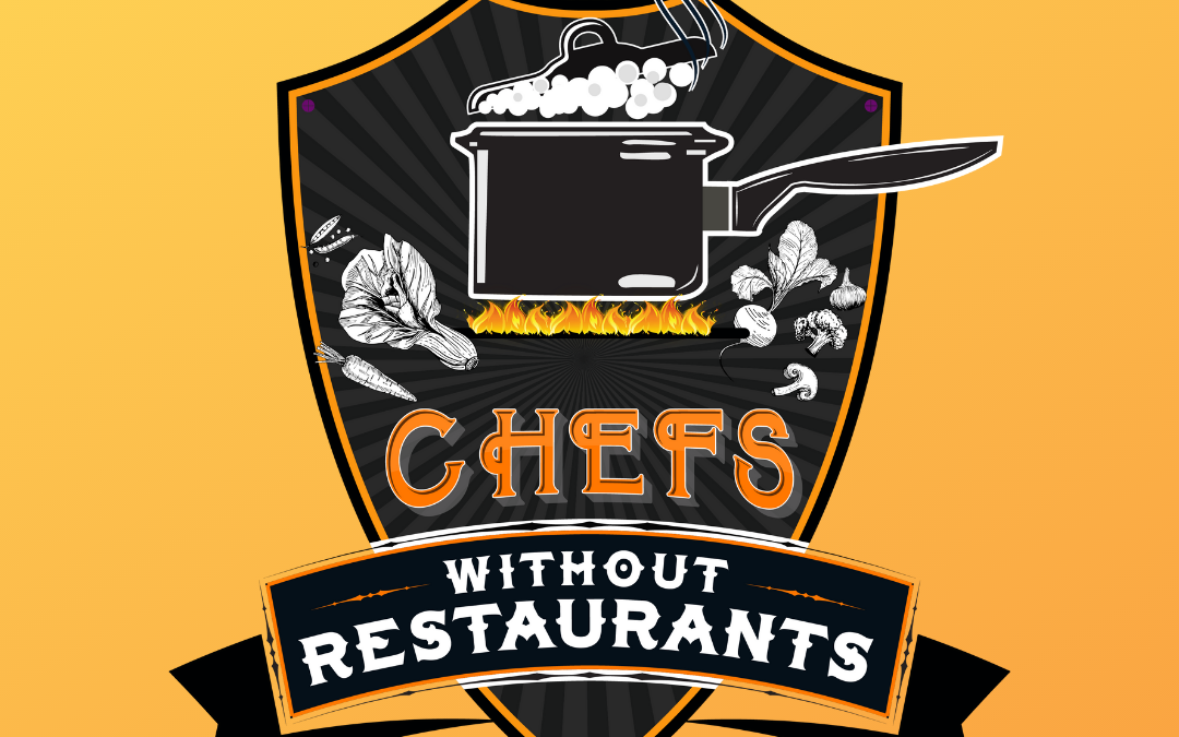 The Chefs Without Restaurants Podcast